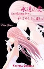Eien no Ai (Ethernal Love) by Riyuchan