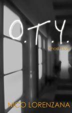 O.T.Y. by nico_9732