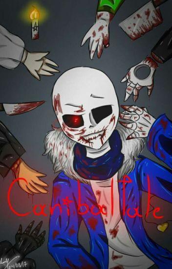Caníbal!sans  - Caníbaltale - ( AU De Undertale) - [Mío]