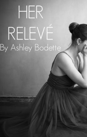 Her Relevé by AshleyBodette