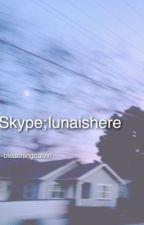 skype; lunaishere by bleachingcalvin
