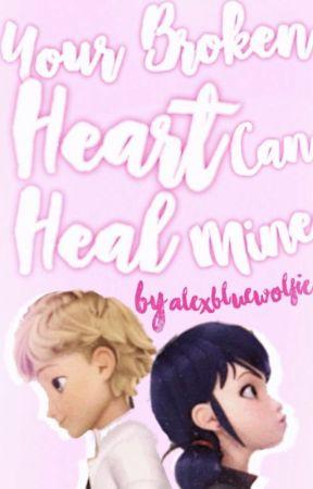 Your Broken Heart Can Heal Mine (Adrienette Adult AU) by alexbluewolf
