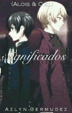 Significados (Alois & Ciel) by AzyDice