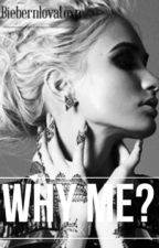 Why Me? | Book I | Jason Mccan | by biebernlovatoXP