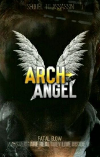 Archangel - Sequel to Assassin [Supernatural x Reader] ✔ Finished