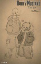 Honeymustard (UF!Sans x US!Papyrus) by -_ImaSneakySnake_-