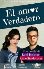 El Amor Verdadero (Piero Barone & Tn) by Katty-ilvolover