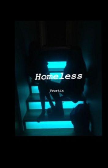 Homeless (A MiniZerk fanfiction)