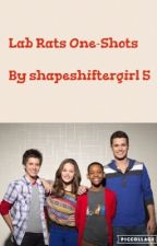 Lab Rats One-Shots  by shapeshiftergirl5