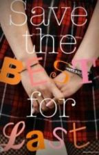 Save the Best for Last (Gallagher Girls) by beyoungandbeautiful