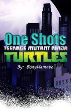 One Shots de TMNT by BonyHamato
