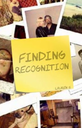 Finding Recognition by bgirly16