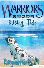 Warriors: Rising Tide Book 2 by Kittywarrior13579