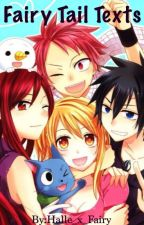 Fairy Tail Texts by Halle_x_Fairy