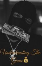 Understanding The Game by Amboogie