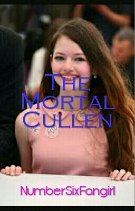 The Mortal Cullen by NumberSixFangirl