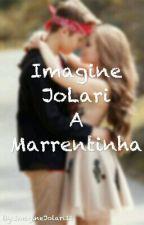 Imagine Jolari-A marrentinha by ImagineJolari12