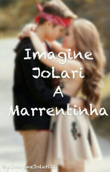 Imagine Jolari-A marrentinha