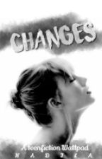 Changes by nadilawrites123