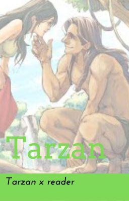 Wild Love Tarzan X Reader Tarzan Wattpad