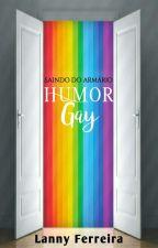 Saindo do armário - Humor LGBT by Lanny_Ferreira