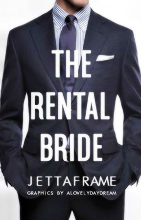The Rental Bride by JettaFrame