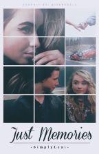 Just Memories| Josh X Maya| by NotsoAmazingLexi