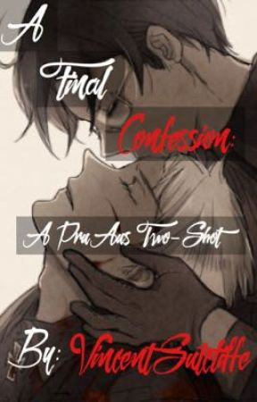 A Final Confession: A PruAus Two-Shot by VincentSutcliffe