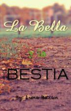 La Bella y La Bestia. -MLB- -Adrienette- by Luna-0217