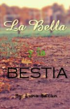 La Bella y La Bestia. -MLB- -Adrienette- by Luna-Neko25