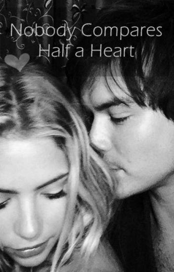 Nobody Compares - Half a Heart. (3º Temporada)