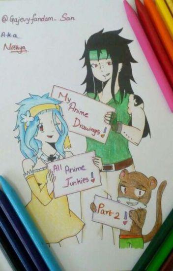 My Anime Drawings! All Anime Junkies 2!