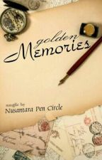 Song Fiction: Golden Memories by NPC2301