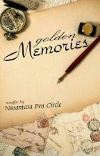 Song Fiction: Golden Memories by NPC2301