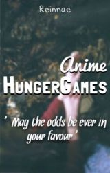 The Anime HungerGames by Reinnae
