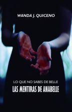 Las Mentiras de Annabelle (LQNSDB #2) by WandaTsubaki