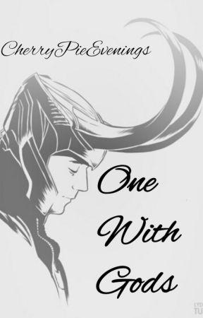 One With Gods [Loki] by CherryPieEvenings