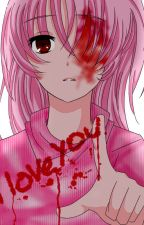 Real life Yandere stories by miku-dere
