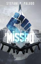 A Missão by StefaniPPaludo