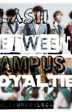 CLASH BETWEEN CAMPUS ROYALTIES (campus Princes vs. Campus Princesses) by juliannebalboa