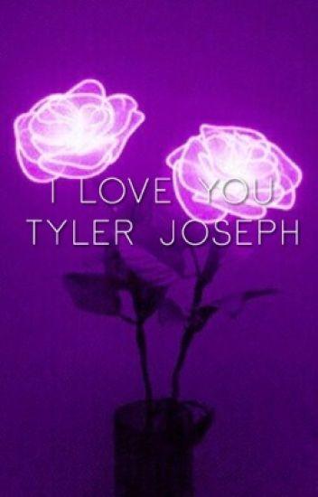 I love you, Tyler Joseph