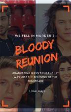 We fell in murder 2 : Bloody Reunion  by i_love_zaayn