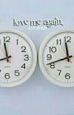 love me again ¡ jojian by skamphil