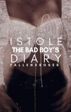 I Stole The Bad Boys Diary  by maryrosexx