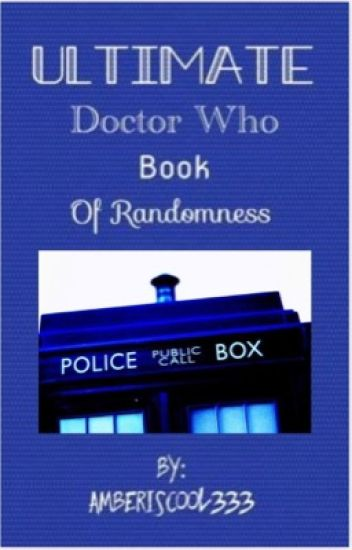 Ultimate Doctor Who Book Of Randomness | ✔️