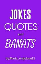 Pinoy Jokes, Quotes & Banats by Purplehearty