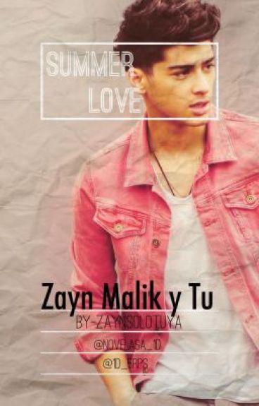 """""""Summer Love"""" Zayn Malik y Tu"""