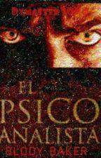 El Psicoanalista (#1) by Dymaster3040