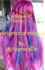 Metamorphmagus by MyNameIsDe