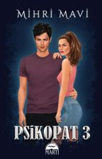 Psikopat 3 by MihriMavi